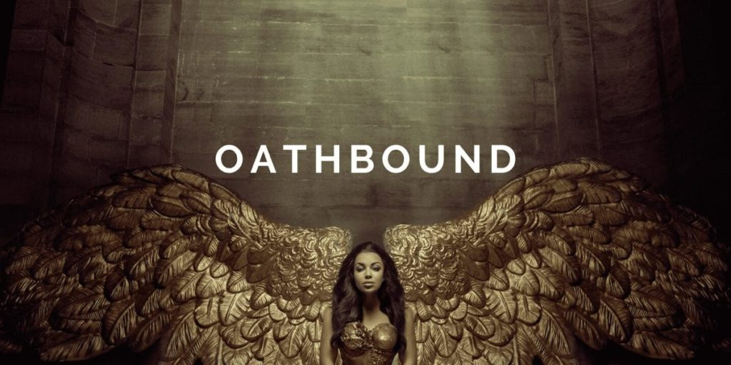 Oathbound: Then She Walked In