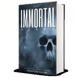 Immortal Fears